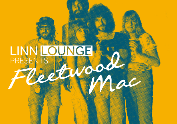 Linn Lounge Event Fleetwood Mac
